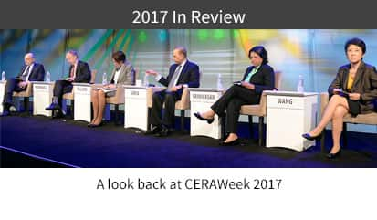 CERAWeek In Review 2017